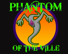 The Phantom of The Ville